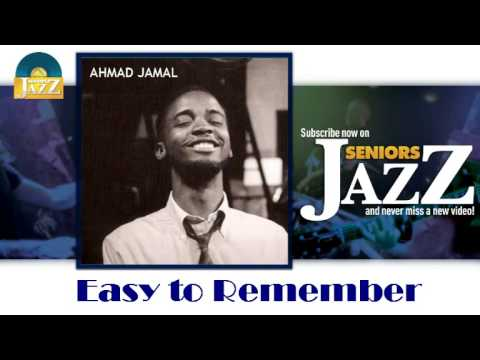 Ahmad Jamal - Easy to Remember (HD) Officiel Seniors...