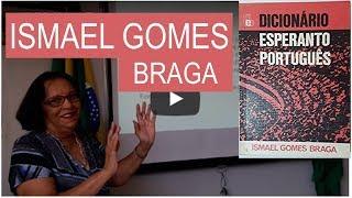 Ismael Gomes Braga: pioniro de Esperanto en Brazilo | TEK
