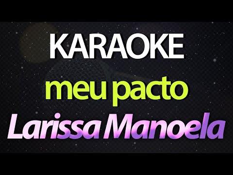 MEU PACTO - Larissa Manoela Sing with Us - Instrumental Karaoke