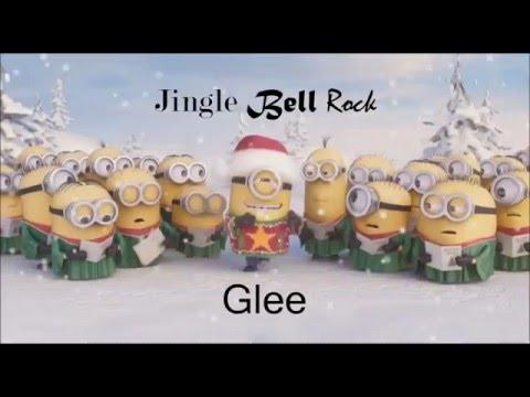 Jingle Bell Rock(Minions Voice)Glee - Jingle Bell Rock ...
