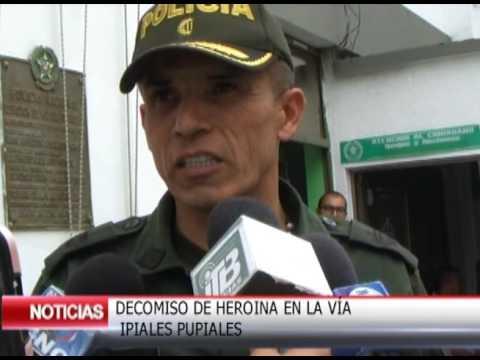 DECOMISO DE HEROINA EN LA VIA IPIALES PUPIALES