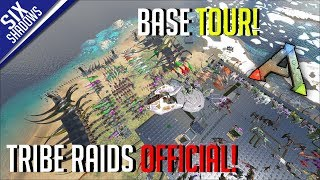 BASE TOUR! (we got wiped) | Tribe Raids Official PvP - Ark: Survival Evolved