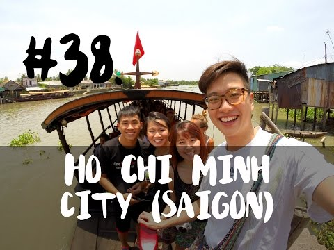 [VLOG] #38 - Day 1-3: Ho Chi Minh City (Saigon)