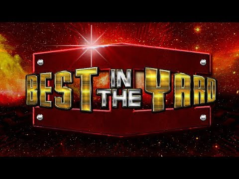 Best In The Yard 3™ (YouTube Wrestling)