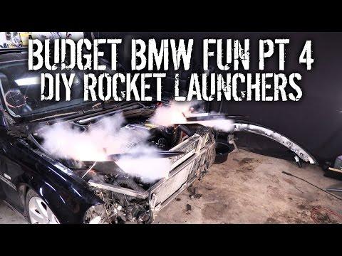 Budget BMW Fun Pt 4 - DIY Rocket Launchers!!!