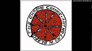 """The Chrome Cranks """"I"""