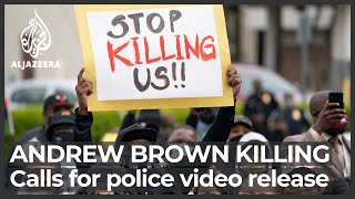 Andrew Brown Shooting: North Carolina City Readies For 'unrest'