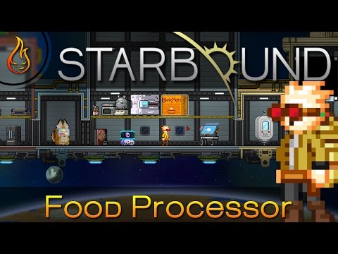 Starbound Food Processor Mod Spotlight