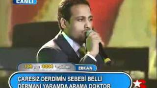 Repeat youtube video Popstar Alaturka Erkan   Doktor 17 12 2006 1