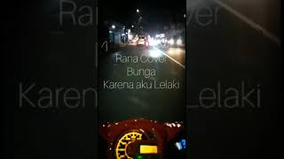 #Bunga_ihsan #Rana Bunga (karena aku lelaki) song by ihsan   Cover Rana Riadh