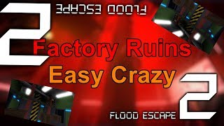 Roblox | FE2 Map Test: Factory Ruins (Easy Crazy)