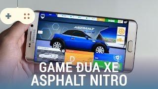 Vật Vờ  Asphalt Nitro: siêu nhẹ, đồ họa đẹp, chỉ có trên Android