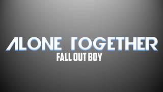 Alone Together Lyrics