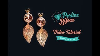Orecchini Foglia Oro Rosa con Rivoli Swarovski  - Tutorial di Perlinebijoux.com