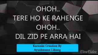 Tere Hoke Rahengay With Full Lyrice Karaoke Feat Ayushmann