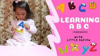 LEARN ABCs (Alphabet) with Little Safiya