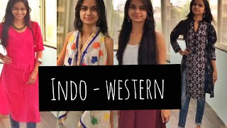 HOW TO : INDO-WESTERN OUTFIT IDEAS