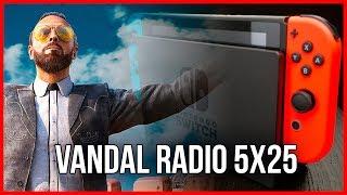 PODCAST: VANDAL RADIO 5x25 - Far Cry 5, Juegos para PlayStation VR y el primer año de Switch