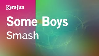 Karaoke Some Boys - Smash *