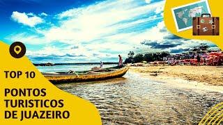 10 pontos turisticos mais visitados de Juazeiro
