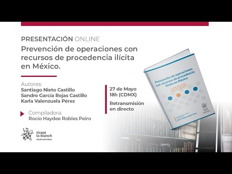 Presentación Libro Prevención de Operaciones con Recursos de Procedencia Ilícita en México