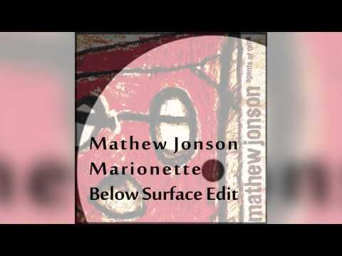 Mathew Jonson - Marionette (Below Surface Edit) | Free Download
