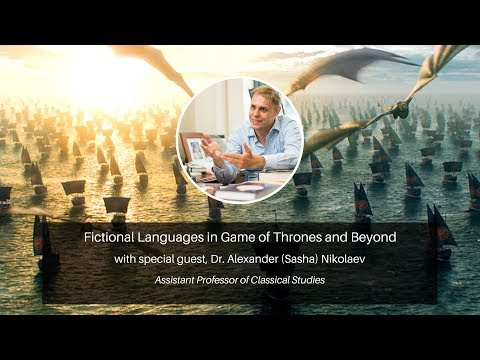 Fictional Languages in Game of Thrones and Beyond