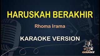 Haruskah Berakhir Rhoma Irama ( Karaoke Dangdut Koplo ) Nada Wanita