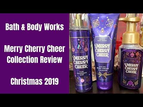 Bath & Body Works Merry Cherry Cheer Collection Review - Christmas 2019