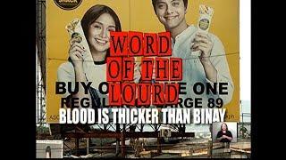 #WordOfThe Lourd | Blood is Thicker than Binay