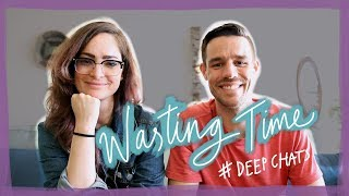 Wasting time ⏰- Deep chats with Matt Ragland