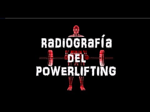 POWERLIFTING - RADIOGRAFIA DEL POWERLIFTING