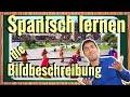 die Bildbeschreibung auf Spanisch lernen