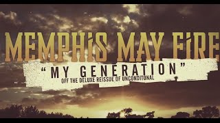 Memphis May Fire - My Generation (Official Lyric Video)
