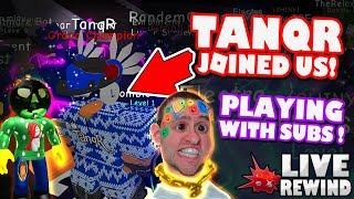 TANQR JOINED US ! Playing with Subs ! :) Funny Comedy Gameplay   Roblox PC 🔴 Live Rewind
