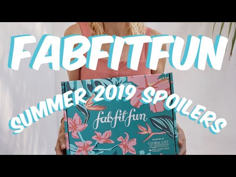 FabFitFun Summer 2019 Spoilers Plus + Coupon