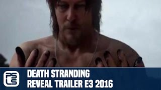 Death Stranding Trailer Reveal - A Hideo Kojima Game
