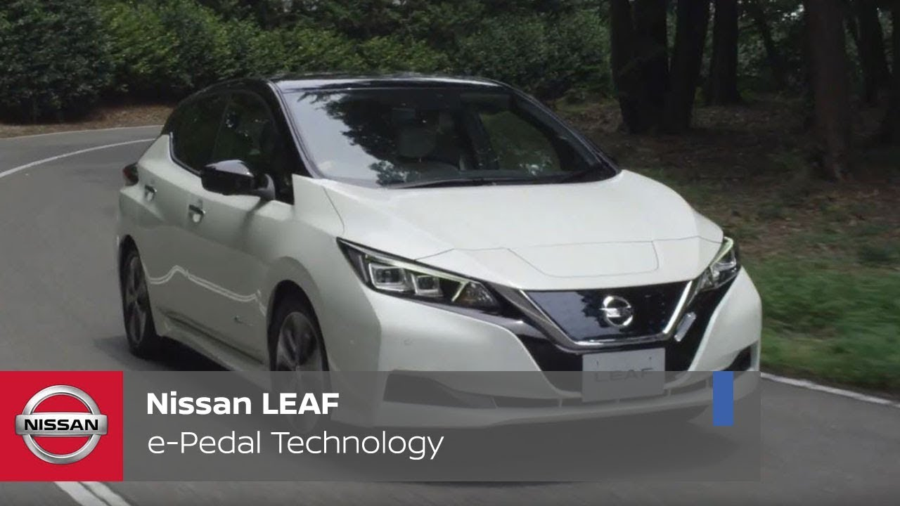Nissan Leaf The 100 Electric Car With E Pedal Technology