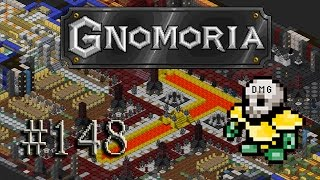 Let's play Gnomoria #148 - The Saga of Terrorhand...
