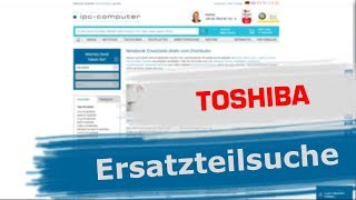 Jedes TOSHIBA Ersatzteil schnell und einfach finden + Online bestellen [GER/EN]