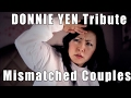 Donnie Yen Tribute MisMatched Couples - Bgirl Peppa (with audio from movie)