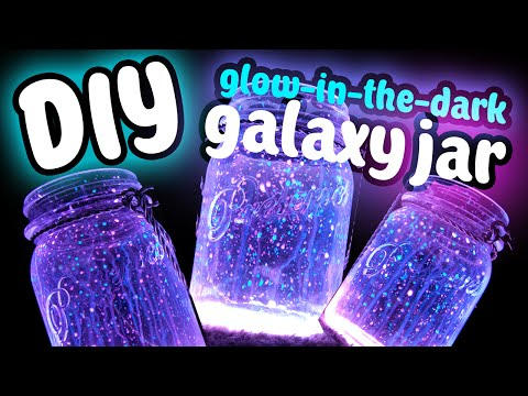 DIY Fairy Galaxy Glow Jar!!! Easy DIY! Glow In The Dark
