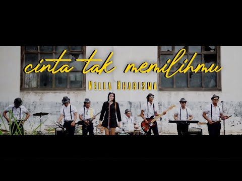 ( #NellaSyantik ) Nella Kharisma - Cinta Tak Memilihmu  ( Official Music Video )