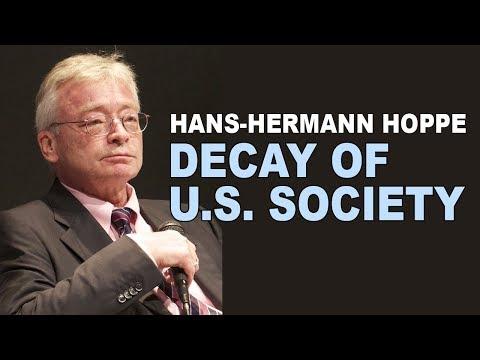 Hans Hermann Hoppe | Indicators of a degenerating society