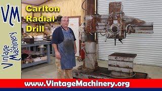New Machine:  Carlton 4' Radial Drill