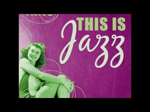 This Is Jazz! - 96 minutes of Pure Jazz