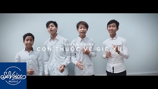 Super Shine - Con Thuộc Về Giê-Xu (Official Music Video)