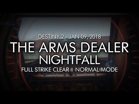 Destiny 2 - Nightfall: The Arms Dealer - Full Strike Clear Gameplay (Week  19)