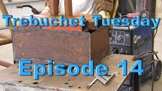 Trebuchet Tuesday - Episode 14 - Sand Box Build
