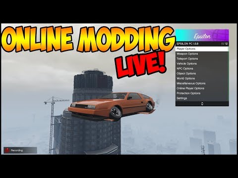 GTA ONLINE MODDING LIVE!